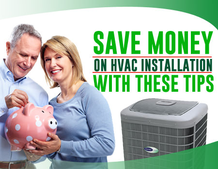 Save Money On HVAC Installation With These Tips