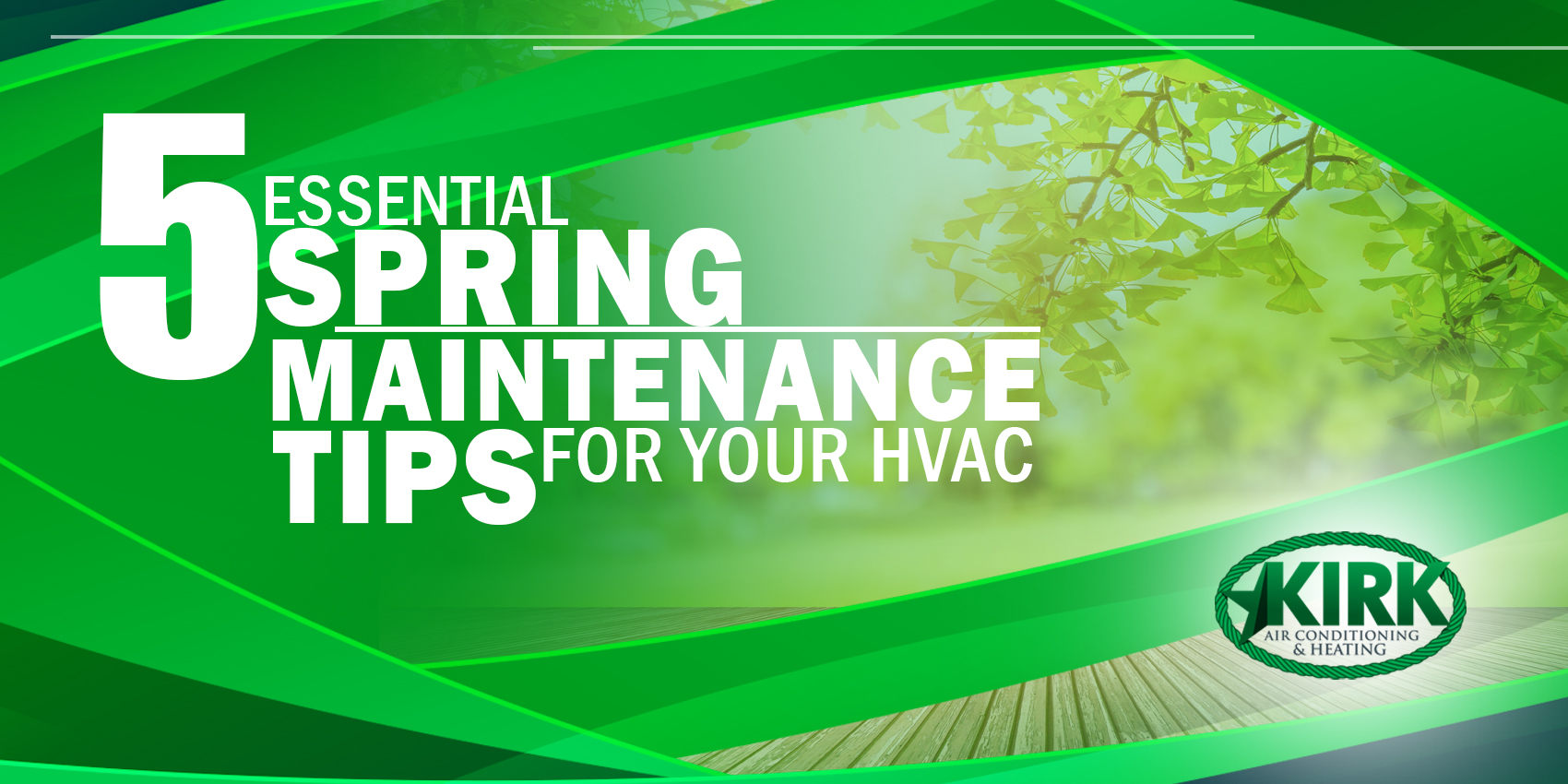 5 Essential Spring Maintenance Tips for Your HVAC
